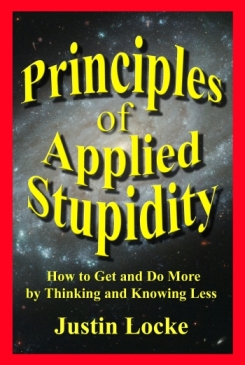 Principles of Applied Stupidty